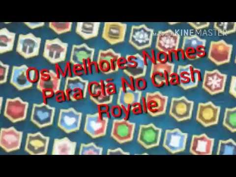 Os Melhores Nomes Para Clã No Clash Royale #2
