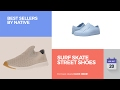 Surf Skate Street Shoes Best Sellers By Native