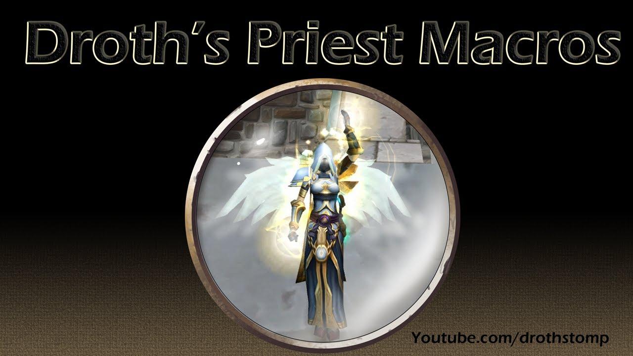 Droth S Disc Priest Healing Macros Youtube
