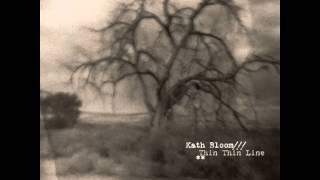 Kath Bloom - Heart So Sadly