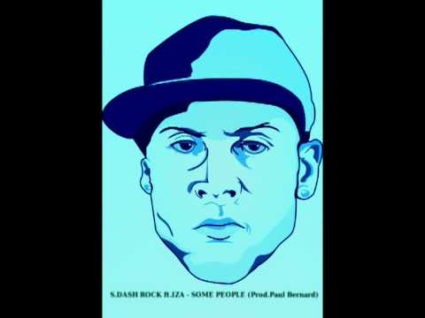 S.Dash Rock (Scoob Rock) ft.Iza - Some people (Prod.Paul Bernard)