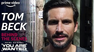 Tom Beck | You Are Wanted Behind the Scenes | PRIME Video