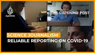 Science journalism in the spotlight   The Listening Post (Feature)