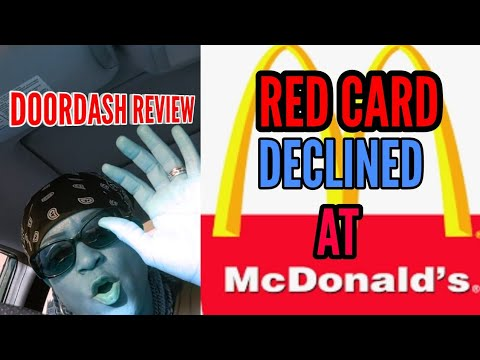 #doordash #doordash review DOORDASH REVIEW REDCARD DECLINED AT MCDONALD'S