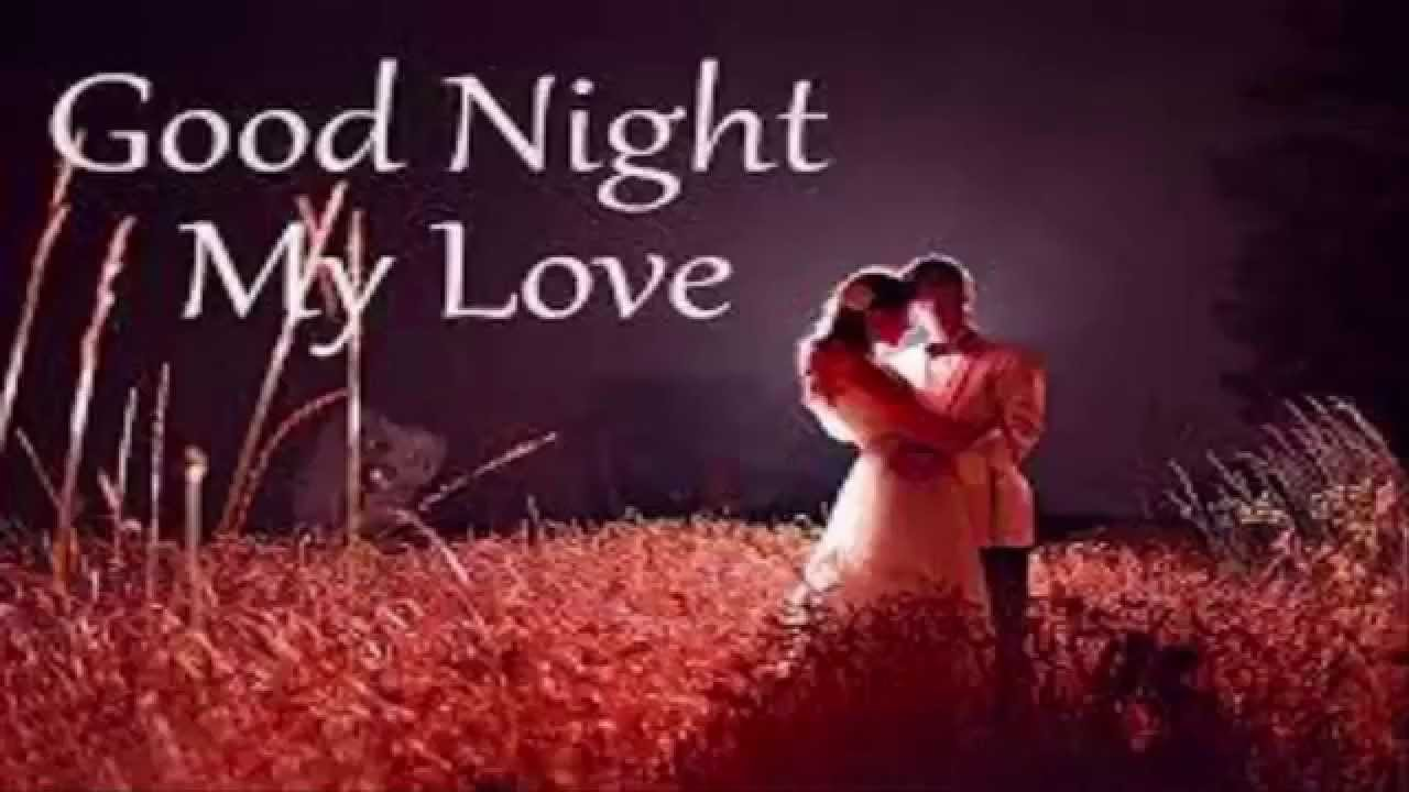 Romantic Good Night Wishes Greetings For Lover Cute Gf Bf Youtube