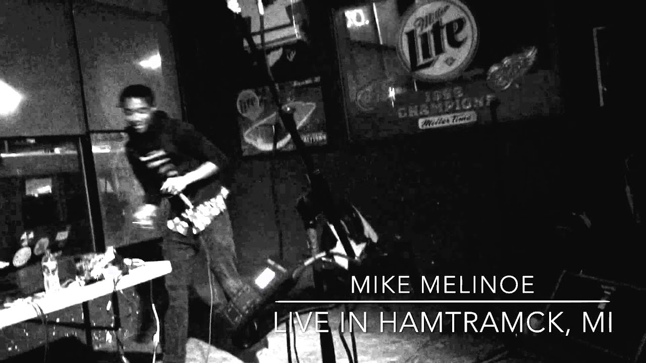 Somewhere in Hamtramck Mike Melinoe Live