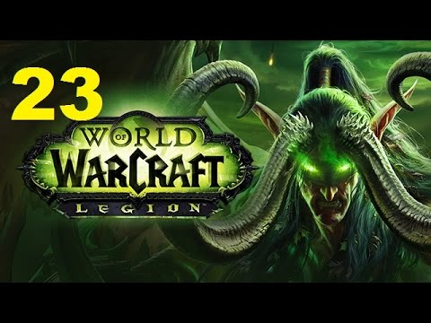 Amo Plays World of Warcraft Legion - Ep 23 - Ashbringer In Hand, Demons Be Damned (Gameplay)