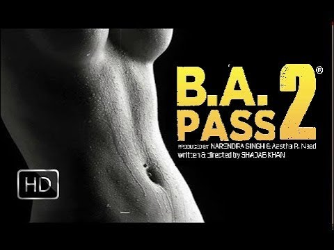 B.A. Pass 2 Full HD New Hindi Movie Free Download