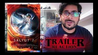 Salyut - 7 (2017) - Trailer #1 REACTION
