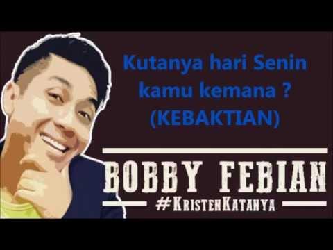 Bobby Febian - Kebaktian Full Lirik