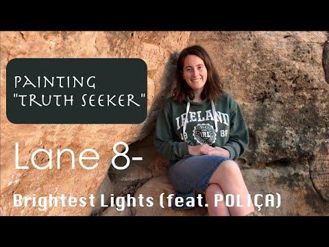 "Download Lane 8- Brightest Lights feat. POLIÇA- Painting ""Truth Seeker"" Mp4 baru"