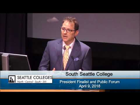 South Seattle College President Search 2018 - Candidate Dr. Tod Treat