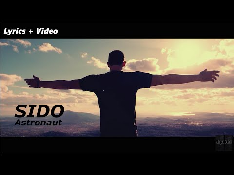 SIDO - Astronaut (ft. Andreas Bourani) Lyrics + Video |