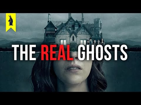 The Haunting of Hill House: The Ghosts No One Is Talking About –Wisecrack Quick Take