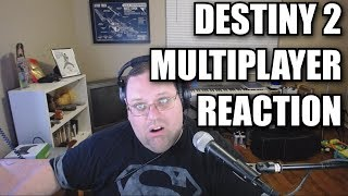 Destiny 2 Multiplayer Reaction