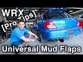 Lagu Universal Mud Flaps Installation [No Wobble, Custom Brackets & Pro Tips  WRX Build]