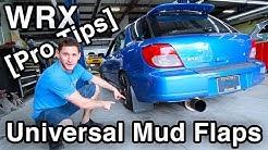 Universal Mud Flaps Installation [No Wobble, Custom Brackets & Pro Tips // WRX Build]