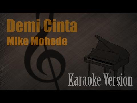Mike Mohede - Demi Cinta Karaoke Version | Ayjeeme Karaoke