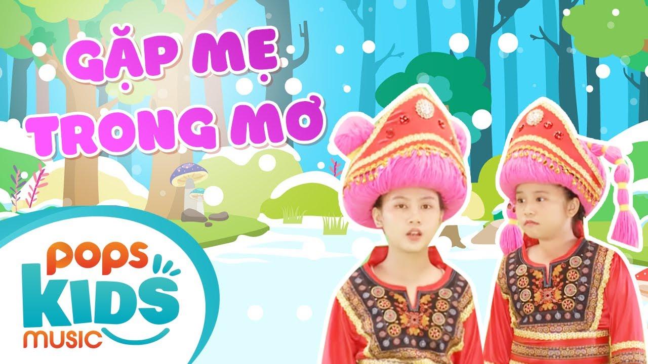 Mầm Chồi Lá - Gặp Mẹ Trong Mơ - Nhạc Thiếu Nhi Sôi Động | Vietnamese Kids Song