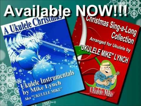 A UKULELE CHRISTMAS eBOOK Now Available!!! from UKULELE MIKE LYNCH