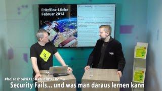 #heiseshowXXL: Security Fails ... und was man daraus lernen kann