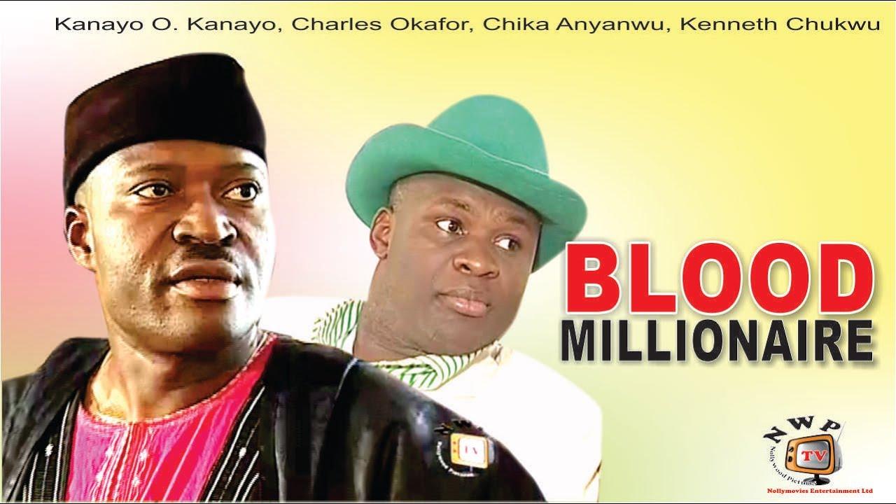 Download Blood Millionaire - Nigerian Nollywood  Movie
