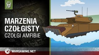 Marzenia czołgisty. Czołgi-amfibie w World of Tanks
