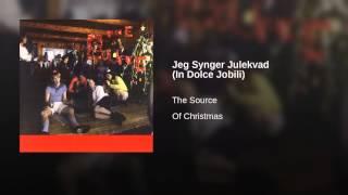 Jeg Synger Julekvad (In Dolce Jobili)