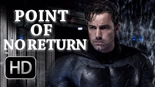 BATMAN - Point of No Return