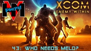 HMV Plays XCOM Enemy Within - 43: Who Needs Meld?