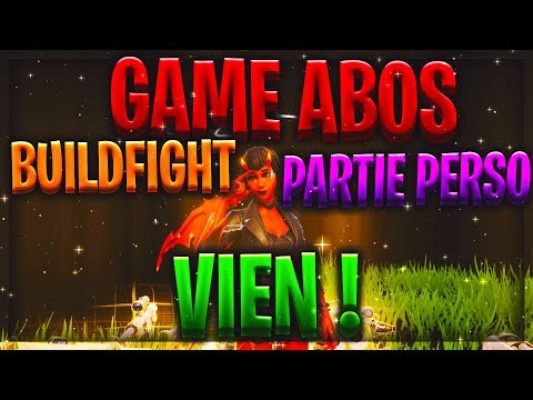 🔴partie-perso/buildfight/game-abos-!🔴