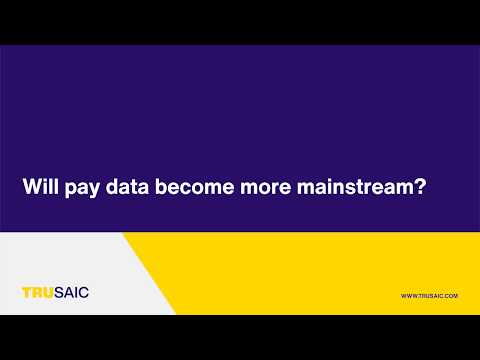 Will pay data become more mainstream? - Trusaic Webinar