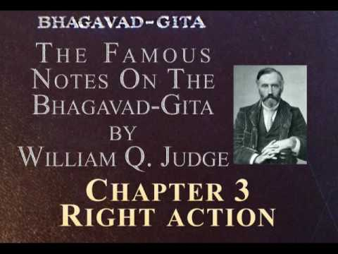 03: Notes on the Bhagavad Gita by W.Q.J. Ch 3: Right Action