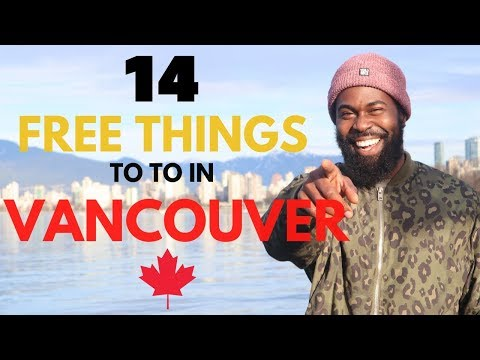 14 FREE Things To Do In Vancouver, CANADA  | TRAVEL GUIDE