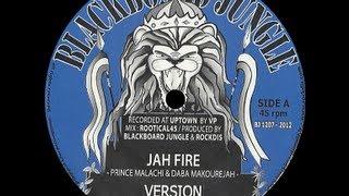 Prince Malachi & Daba Makourejah - Jah Fire (Dokrasta Sélection)