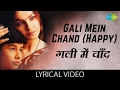 Download Gali Mein Chand with lyrics | गली में चाँद गाने के बोल | Zakhm | Ajay Devgan, Pooja Bhatt MP3 song and Music Video