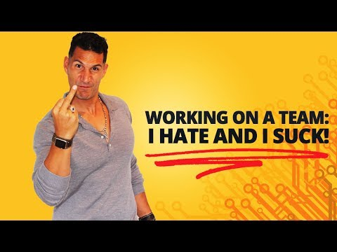 working-on-a-team:-i-hate-and-i-suck!