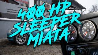 400 HP Sleeper Miata (english version)