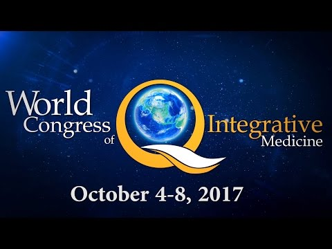 World Congress of Integrative Medicine - WCIM-2017 - Honolulu, Hawaii