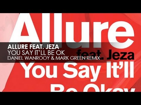 Allure - You Say It'll Be Okay