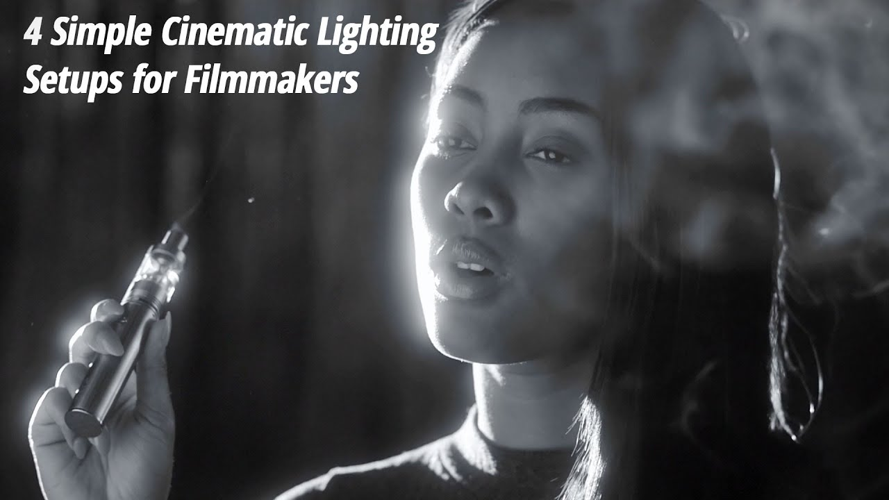 & 4 Simple Cinematic Lighting Setups for Filmmakers - YouTube
