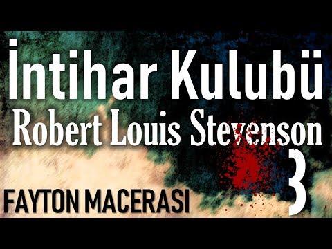 """""""İntihar Kulübü"""" 3. öykü Robert Louis Stevenson Sesli Kitap Akın ALTAN"""