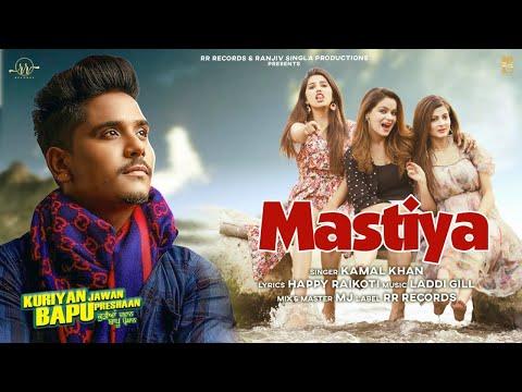 Mastiya Lyrics | Kamal Khan Mp3 Song Download