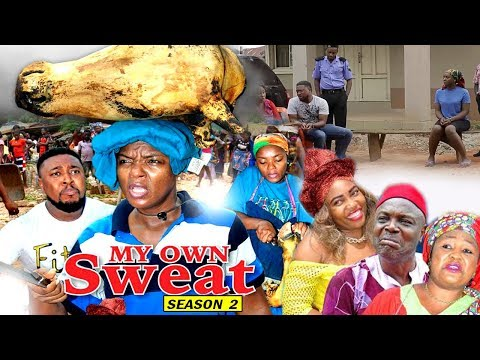 My Own Sweat Season 2 - Chioma Chukwuka 2017 Latest Nigerian Nollywood Movie | Family Movie