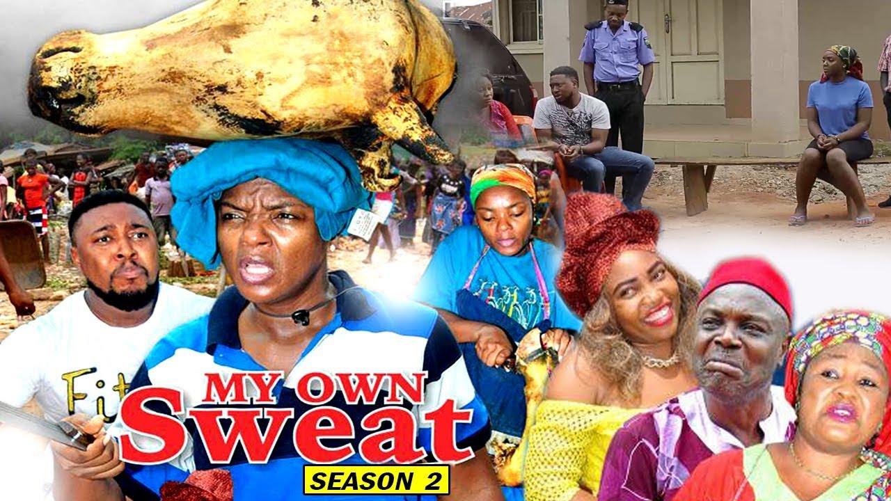 Download My Own Sweat Season 2 - Chioma Chukwuka 2017 Latest Nigerian Nollywood Movie   Family Movie