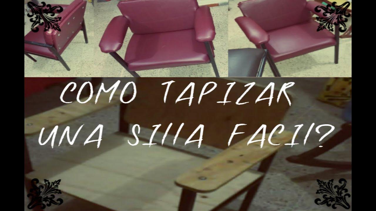 Como tapizar una silla f cil y r pido consejos trucos y - Tapizar sillon paso a paso ...