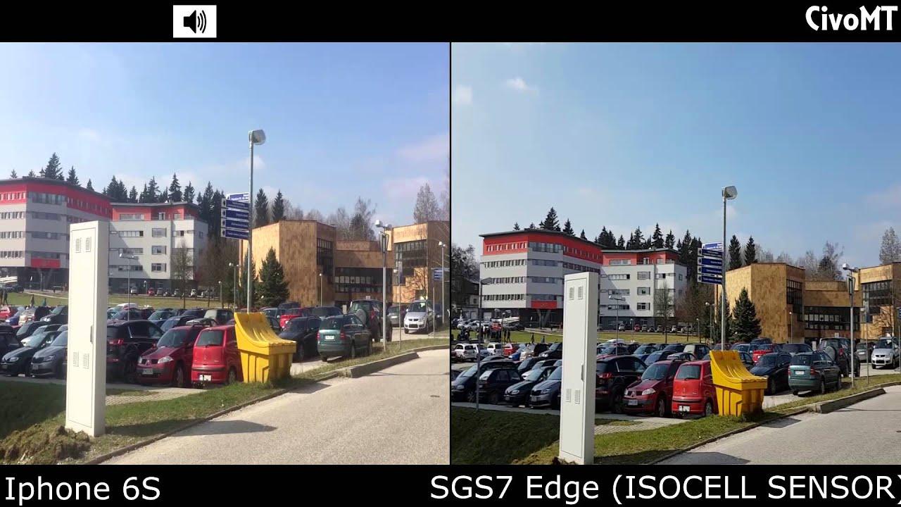 Samsung Galaxy S7 edge (Isocell) vs IPHONE 6S CAMERA COMPARISON 1080p