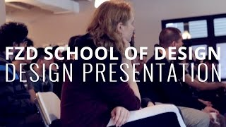 Design Presentation @ FZD School of Design