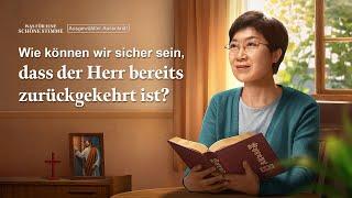 Christliche Film Clip - Wie können wir sicher sein, dass der Herr bereits zurückgekehrt ist?