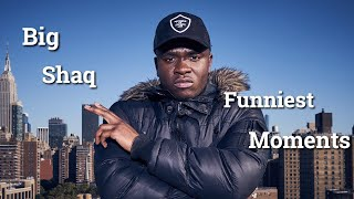 Big Shaq Funniest Moments